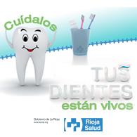 Tus dientes están vivos, ¡Cuídalos!